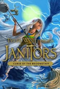 Janitors, Book 3 Curse of the Broomstaff