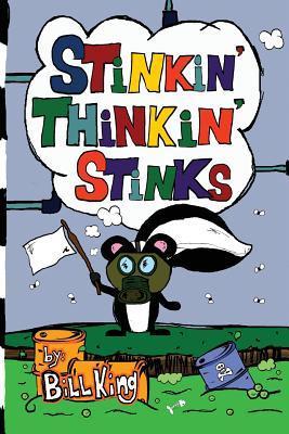 Stinkin Thinkin Stinks