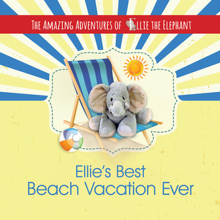Book review giveaway ellie s best beach vacation ever and for Best beach vacations in march